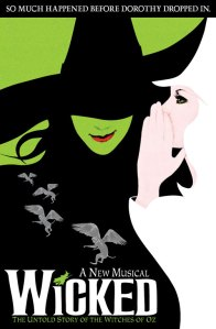 Wicked The Musical - Poster