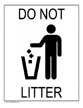 Photo (c) http://www.printablesigns.net/preview/DoNotLitter